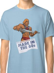 He-Man Made in the 80s Classic T-Shirt
