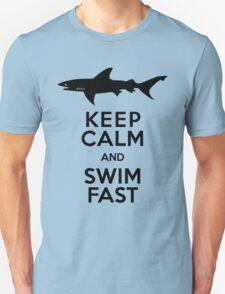 Shark! Keep Calm and Swim Fast Unisex T-Shirt