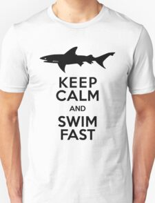 Shark! Keep Calm and Swim Fast T-Shirt