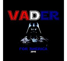 Draft Vader - Darth Vader for President! Photographic Print