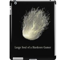 Large Soul of a Hardcore Gamer ( Dark Souls ) iPad Case/Skin