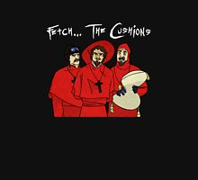 Fetch The Cusions Unisex T-Shirt