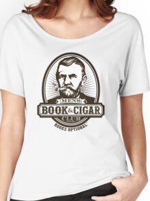 Men's Book & Cigar Club -- Books Optional Women's Relaxed Fit T-Shirt