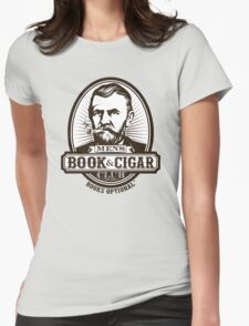 Men's Book & Cigar Club -- Books Optional Womens Fitted T-Shirt