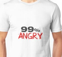 Funny 99% Angry Unisex T-Shirt