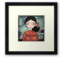 Hello passion Framed Print