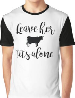 Vegan - Leave her tits alone Graphic T-Shirt