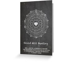 Good Will Hunting  Greeting Card