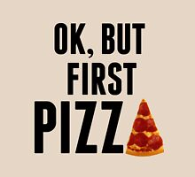 OK, But First Pizza Women's Relaxed Fit T-Shirt
