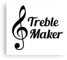 Treble Maker Musical Humour Canvas Print