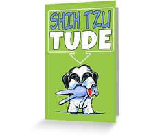 Shih Tzu Tude (Dark) Greeting Card