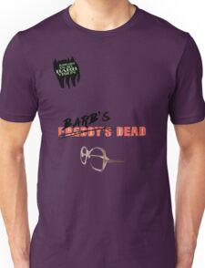 Barb's Dead Unisex T-Shirt