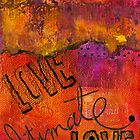 Ultimate LOVE is a Just So Colorful by © Angela L Walker