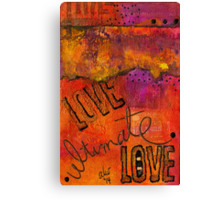 Ultimate LOVE is a Just So Colorful Canvas Print