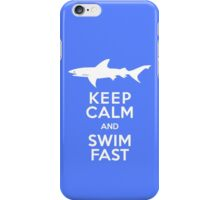 Keep Calm and Swim Fast Funny iPhone Case/Skin