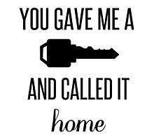 You Gave Me a Key and Called It Home Photographic Print