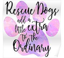 Extraordinary Rescue Dog Watercolor Poster