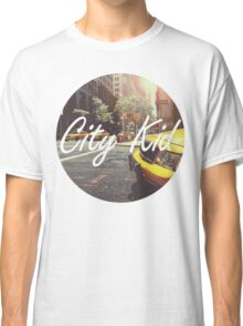 Born and raised in the city Classic T-Shirt