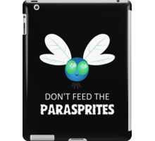 Don't Feed The Parasprites iPad Case/Skin