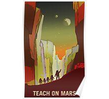 Nasa Mars Recruitment Poster - Teach on Mars Poster