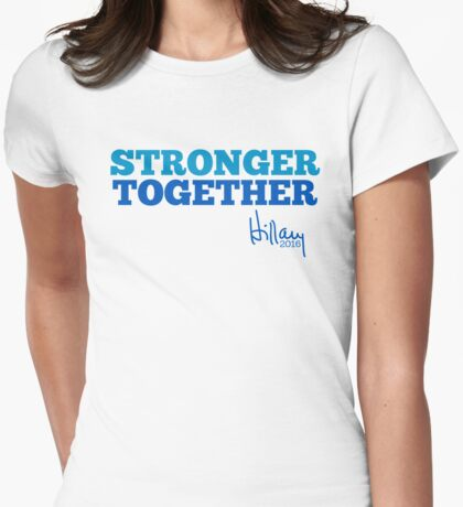 Stronger Together Womens Fitted T-Shirt