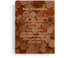 Rules of Acquisition - Part 2 Canvas Print