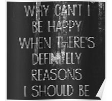 Why Can't I Be Happy - Tattooed Tears - The Front Bottoms - Lyrics Poster