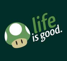 Life is Good | Unisex T-Shirt