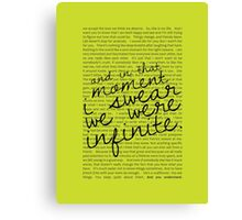 We Were Infinite - Quotes - Green Canvas Print