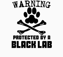 Protected By A Black Lab Unisex T-Shirt