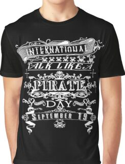 Typography Talk Like a Pirate Day Graphic T-Shirt