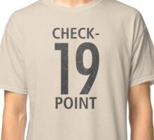 CHECK POINT 19 Classic T-Shirt