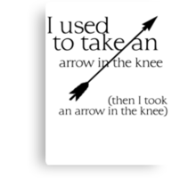 Arrow in the knee - 1 Canvas Print