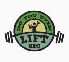 Do You Even Lift? by DesignFactoryD