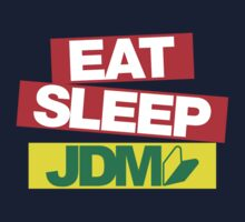 Eat Sleep JDM wakaba (1) by PlanDesigner