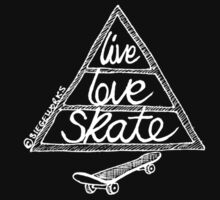 Live Love Skate (white) by Siegeworks .