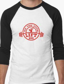 Do You Even Lift? Men's Baseball ¾ T-Shirt