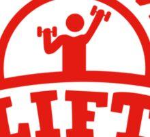 Do You Even Lift? Sticker