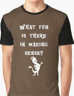 Discord - What fun is there in making sense? Graphic T-Shirt