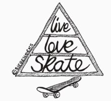 Live Love Skate (black) by Siegeworks .