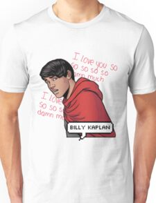 ily billy !!! <3 Unisex T-Shirt