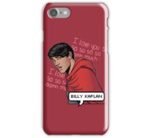 ily billy !!! <3 iPhone Case/Skin