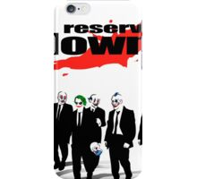 Reservoir Clowns iPhone Case/Skin