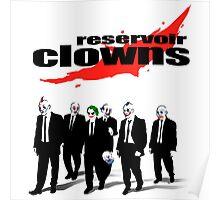 Reservoir Clowns Poster
