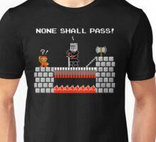 No Plumbers Shall Pass! Unisex T-Shirt