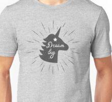 Dream Big Unicorn Unisex T-Shirt