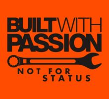 Built with passion Not for status (4) Kids Clothes