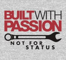 Built with passion Not for status (5) by PlanDesigner