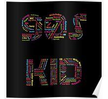 90s Kid Poster
