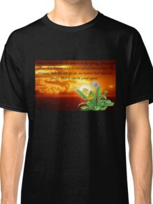 Dandelion In The Spring Classic T-Shirt